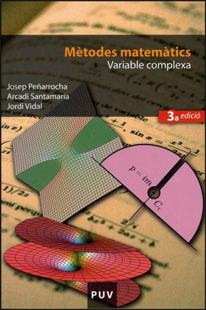 Mètodes matemàtics. Variable complexa (3a ed.)