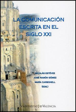 La comunicación escrita en el sigo XXI