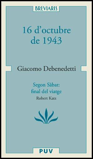 16 d'octubre de 1943 / Segon Sabbath: final del viatge