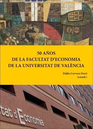 50 años de la Facultat d'Economia de la Universitat de València