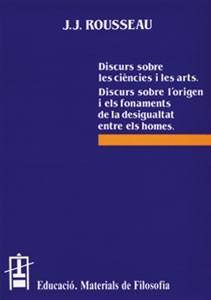 Discurs sobre les ciències i les arts.Discurs sobre l'origen i els fonaments de la desigualtat entre els homes