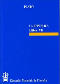 La República. Llibre VII