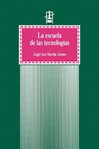 La escuela de las tecnologías