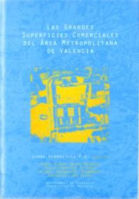 Las grandes superficies comerciales del Área Metropolitana de Valencia