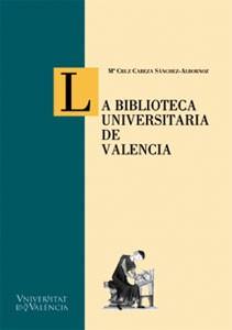 La Biblioteca Universitaria de Valencia