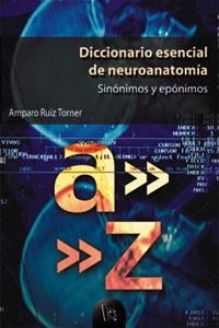 Diccionario esencial de neuroanatomía
