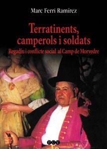 Terratinents, camperols i soldats