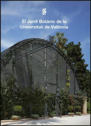 El Jardí Botànic de la Universitat de València