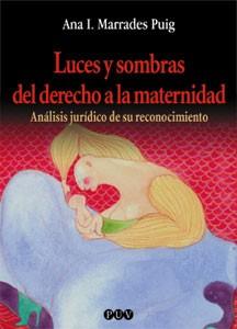 Luces y sombras del derecho a la maternidad