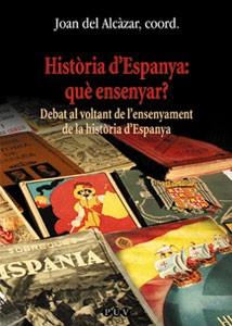 Història d'Espanya: què ensenyar?