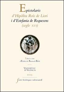 Epistolaris d'Hipòlita Roís de Liori i d'Estefania de Requesens (segle XVI)