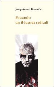 Foucault: un il·lustrat radical?
