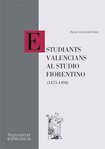 Estudiants valencians al studio fiorentino (1473-1494)