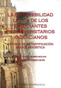 La disponibilidad léxica de los estudiantes preuniversitarios valencianos
