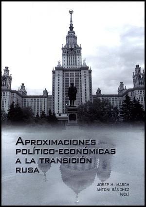 Aproximaciones político-económicas a la transición rusa