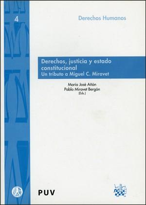 Derechos, justicia y estado constitucional