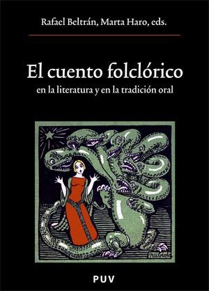 El cuento folclórico en la literatura y en la tradición oral