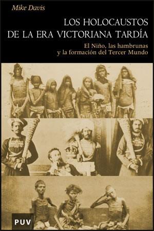 Los holocaustos de la Era Victoriana tardía