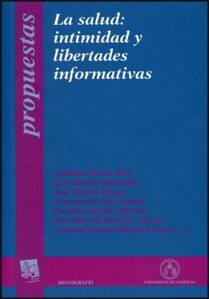 La salud: intimidad y libertades informativas