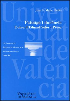 Paisatge i docència. L'obra d'Eduard Soler i Pérez