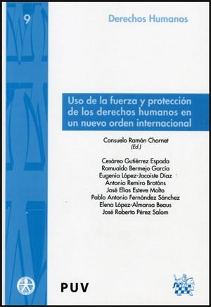 Uso de la fuerza y protección de los derechos humanos en un nuevo orden internacional