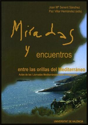 Miradas y encuentros entre las orillas del Mediterráneo