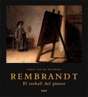Rembrandt. El treball del pintor