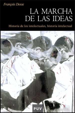 La marcha de las ideas