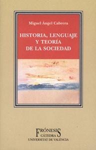 Historia, lenguaje y teoría de la sociedad