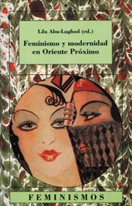 Feminismo y modernidad en Oriente Próximo