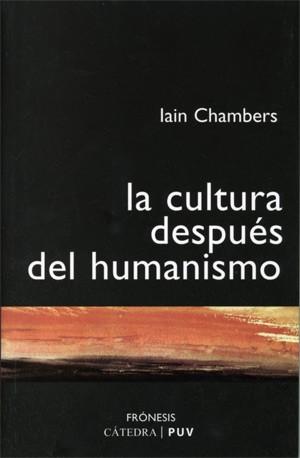 La cultura después del humanismo