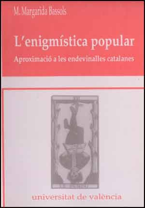 L'enigmística popular. Aproximació a les endevinalles catalanes
