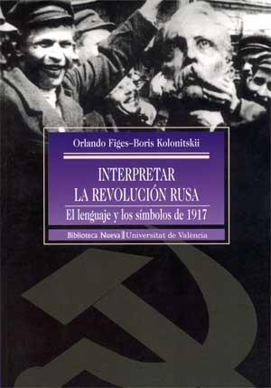 Interpretar la Revolución rusa