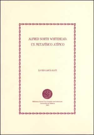 Alfred North Whitehead: un metafísico atípico