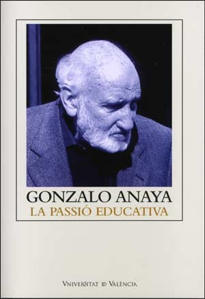 Gonzalo Anaya: la passió educativa