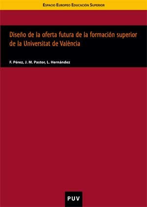 Diseño de la oferta futura de la formación superior de la Universitat de València