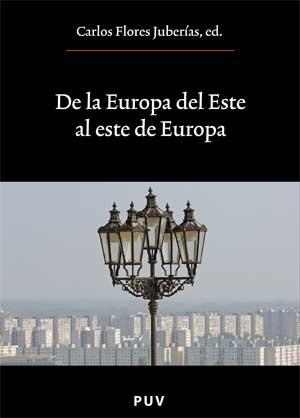 De la Europa del Este al este de Europa