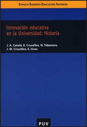 Innovación educativa en la Universidad: Historia