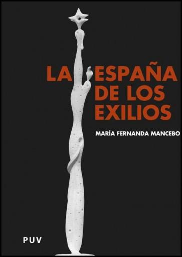 La España de los exilios