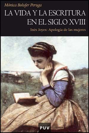 La vida y la escritura en el siglo XVIII