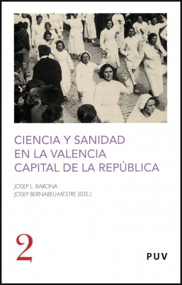 Ciencia y sanidad en la Valencia capital de la República