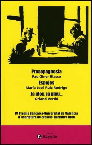 Prosopagnosia / Espejos / Ja plou, ja plou.