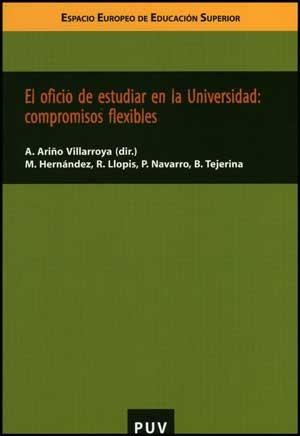 El oficio de estudiar en la Universidad: compromisos flexibles