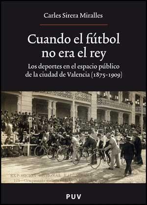 Cuando el fútbol no era el rey