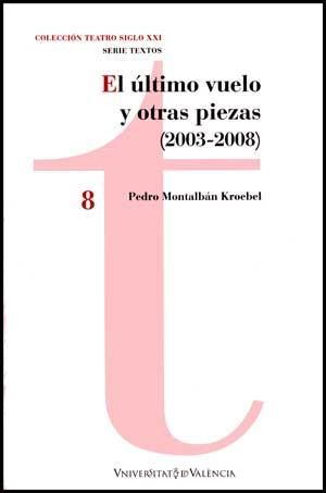 El último vuelo y otras piezas (2003 - 2008)