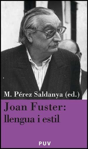 Joan Fuster: llengua i estil