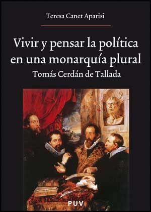 Vivir y pensar la política en una monarquía plural