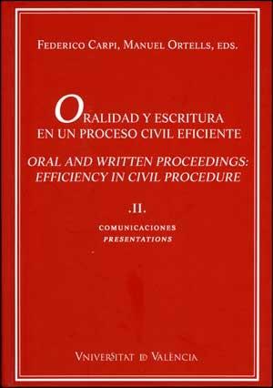 Oralidad y escritura en un proceso civil eficiente (vol. II)