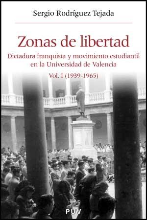 Zonas de libertad (vol. I)