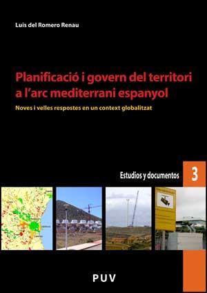 Planificació i govern del territori a l'arc mediterrani espanyol
